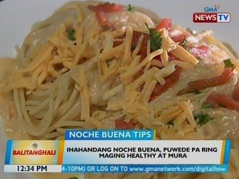 BT: Ihahandang Noche Buena, puwede pa ring maging healthy at mura