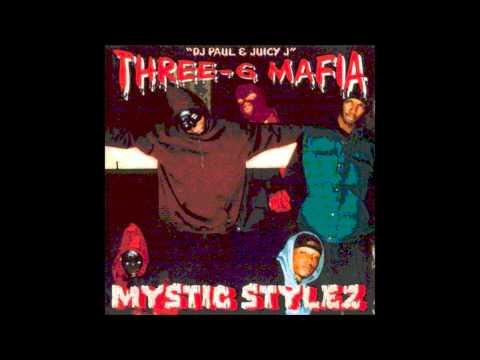 Three 6 Mafia - Mystic Stylez (ft. Playa Fly, MC Mack and La Chat)