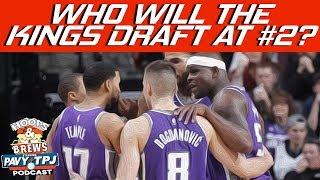 Who Will Kings Draft ? | Hoops N Brews