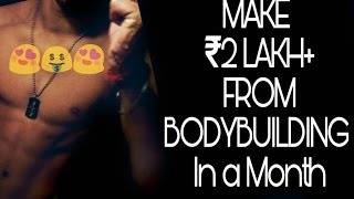 Making 200,000rs Per Month From Bodybulding Get Modelling Gigs Easily