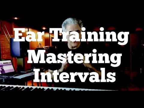 Ear Training 101 - MASTERING INTERVALS