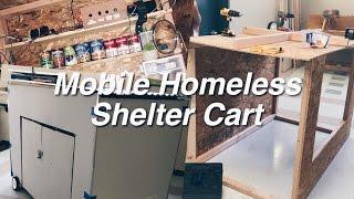 ˗ˏˋ Homeless Shelter Cart : Building Process ˎˊ˗