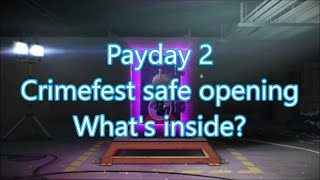 Payday 2 crimefest safe opening and sputnik
