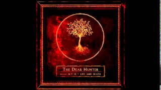 The Dear Hunter - Act III: Life and Death
