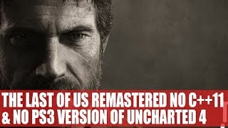 Naughty Dog Confirm Last Of Us Remastered Doesn't Use C++11 & Is Impressive | No Uncharted 4 On Ps3
