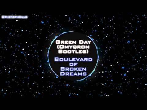 Green Day  Boulevard of Broken Dreams Omyqron Bootleg Full  Free download