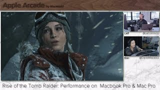"""Rise of the Tomb Raider on 15"""" MacBook Pro (2017) and Mac Pro 