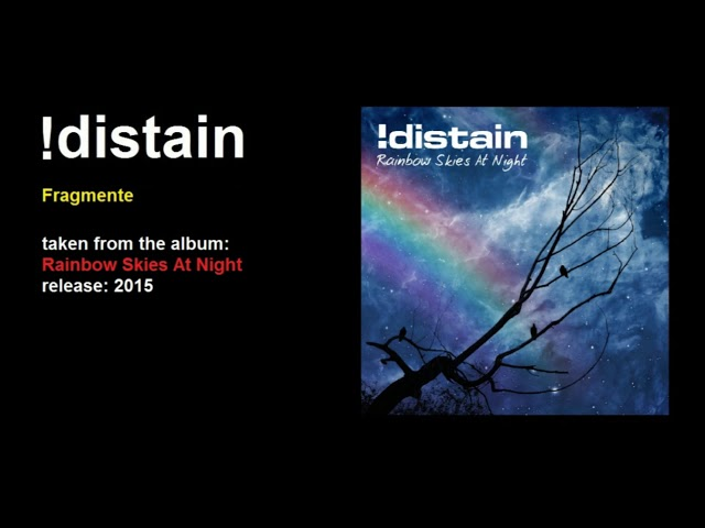 !distain - Fragmente
