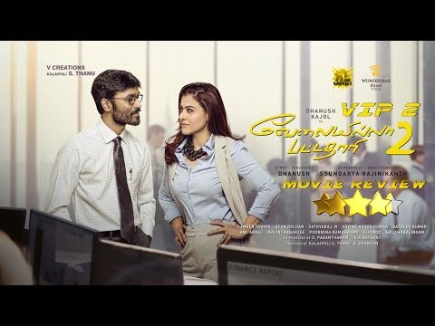 VELAI ILLA PATTADHARI 2 | VIP 2 | MOVIE...