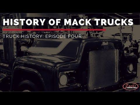 History Of Mack Trucks | Truck History Episode 4