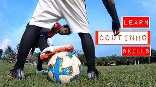 Belajar COUTINHO Skills | Cara Bermain Seperti Philippe Coutinho