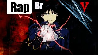 Rap animado - Roy Mustang (Full Metal Alchemist Brotherhood) Tributo 01