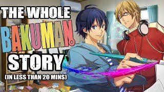 The Whole Bakuman Story in less than 20 minutes