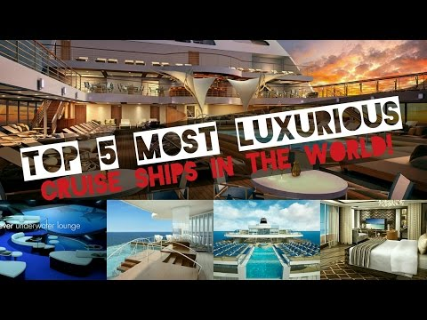 TOP 5 MOST LUXURIOUS CRUISE SHIPS!
