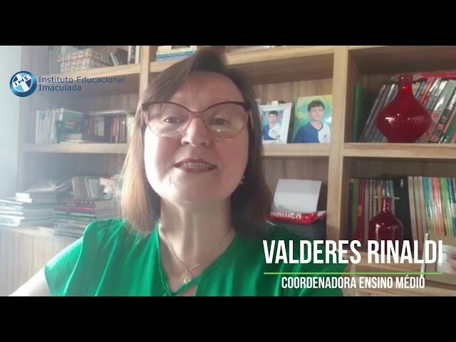 Imaculada Virtual - Coordenadora Ensino Médio -Valderes Rinaldi