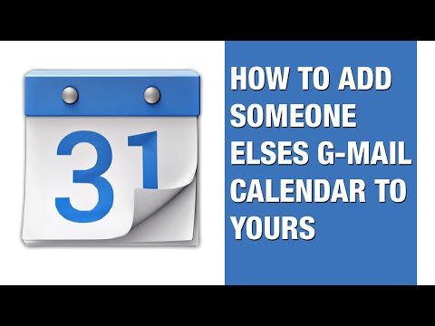 How to add someone elses gmail calendar to yours