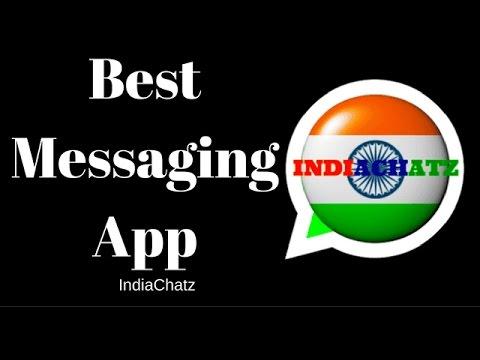 Review Of Indian Whatsapp [ IndiaChatz] - Best Messaging App !!