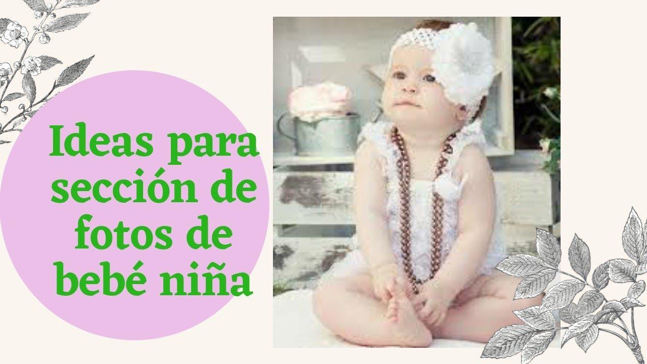 Ideas para sección de fotos de bebé niña | Como tomar fotos a una bebe