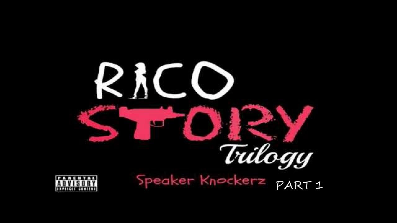 "Speaker Knockerz - Rico Story Part 10 ""clean version"""