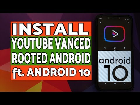 Install YouTube Vanced on Rooted Android Devices | Youtube Vanced Rooted Android 10 (Works on Pie)