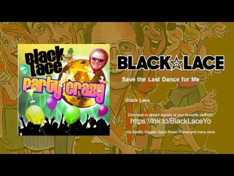 black-lace---save-the-last-dance-for-me