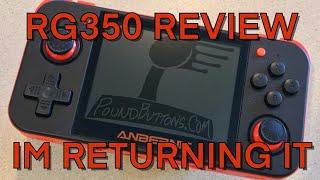 RG350 Review Sending it back.