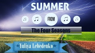 Antonio Vivaldi - The Four Seasons - Summer - Storm Антонио Вивальди Времена Года ЛЕТО гроза