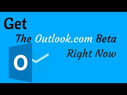 How To Get The Outlook.com Beta Right Now