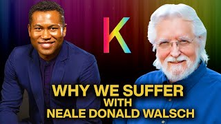 The Spiritual Purpose of Challenging Times with Neale Donald Walsch