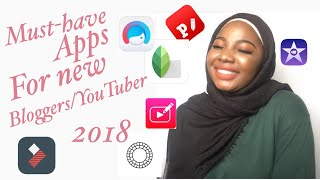 MUST-HAVE APPS FOR NEW BLOGGERS/YOUTUBER 2018 | SEKINAH SUBAIR