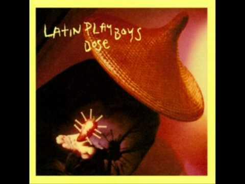 Latin Playboys - Lemon n' ice