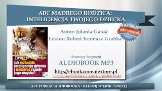ABC Mądrego Rodzica: Inteligencja Twojego Dziecka - Jolanta Gajda | audiobook mp3 | Poradnik