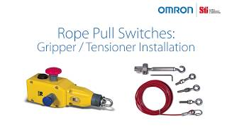 Omron Safety Rope Pull Gripper and Tensioner Installation