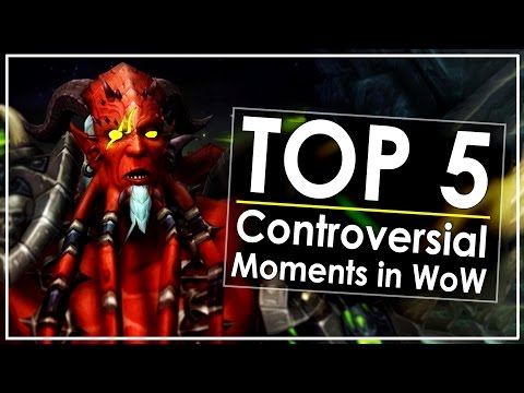 TOP 5: Largest Controversies in World of Warcraft's History