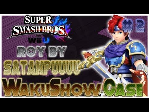 Smash 4 WakuShow Case ♯ 2 Roy by Satanpuuuu