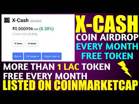 X-Cash Airdrop - Already Listed on COINMARKETCAP - Every Month FREE X-Cash Token - Don't Miss 💥