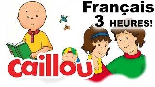 Caillou En Francais Complet 2015 Full Episodes -  Caillou Francais Pour 3 Heures ! Full HD
