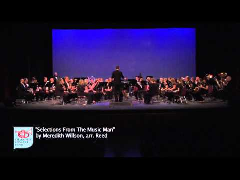 """Selections From """"The Music Man"""" - Meredith Wilson - Charlotte Concert Band"""