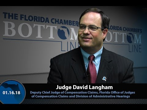 Judge David Langham Discusses Workers' Compensation on the Florida Chamber's Bottom Line