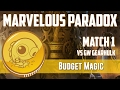 Budget Magic: Marvelous Paradox vs GW Gearhulk (Match 1)