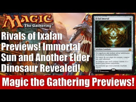 MTG Rivals of Ixalan Previews! Immortal Sun and Another Elder Dinosaur Revealed!
