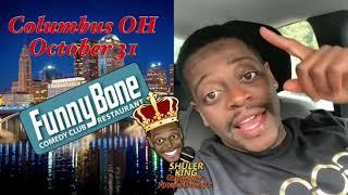 Comedian Shuler King - Oct 31st Columbus OH Columbus Funny Bone