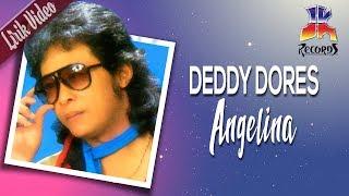 Download Lagu Deddy Dores - Angelina (Official Lyric Video) mp3