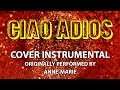 Ciao Adios (Cover Instrumental) [In the Style of Anne-Marie] mp3 indir