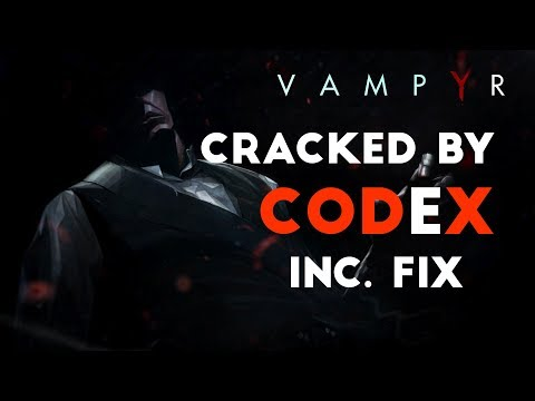 Vampyr-CODEX [Tested & Played]