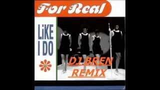 LIKE I DO _FOR REAL_-DJ BREN CLASSIC REMIX
