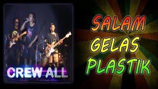 Salam Gelas Plastik _ Lirik   CREW ALL Reggae Indonesia