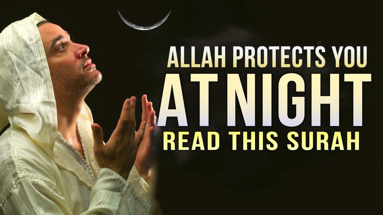 Allah PROTECTS YOU AT NIGHT, SAY THIS DUA