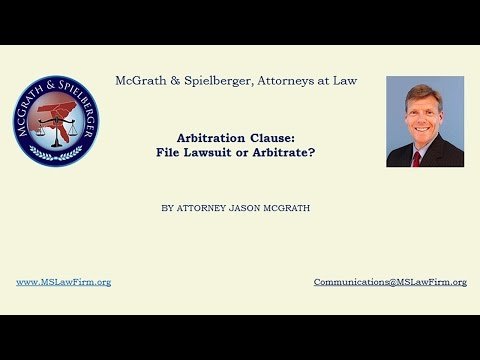 Arbitration Clause - File Lawsuit or Arbitrate?