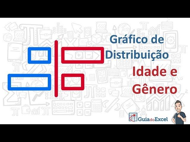 [Excel] Gráfico de distribuição por idade e gênero